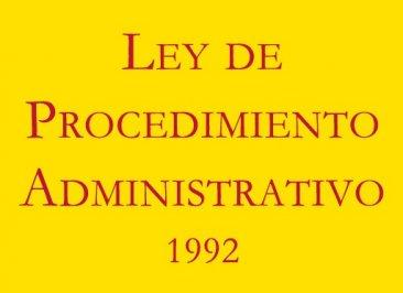 Ley 30/1992, de Régimen Jurídico de las Administraciones Públicas y del Procedimiento Administrativo Común