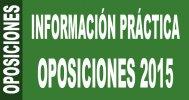 Informaci�n pr�ctica Oposiciones 2015