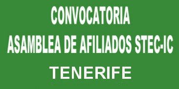 Convocatoria Asamblea Insular de afiliados/as del STEC-IC en Tenerife