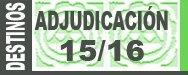Adjudicaci�n provisional de destinos provisionales Secundaria y Otros Cuerpos 2015/2016