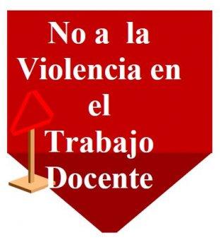 No a la violencia en el trabajo docente