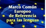 Orden de 21 de septiembre de 2016. Acreditación de la competencia lingüística conforme al Marco Común Europeo de Referencia para las Lenguas