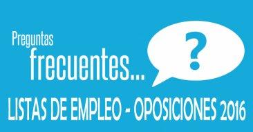 Preguntas frecuentes Listas de Empleo Oposiciones 2016