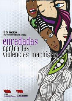 8 de marzo: Enredadas contra las violencias machistas