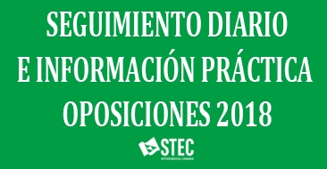 Seguimiento diario e información práctica Oposiciones 2018