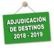 Previsión de fechas Adjudicación de Destinos y Comisiones de Servicio curso 2018/2019