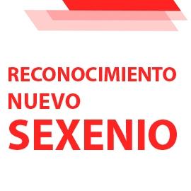 Procedimiento para el reconocimiento de un nuevo Sexenio antes del 31 de diciembre