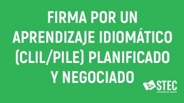 Firma por un aprendizaje idiomático (CLIL/PILE) planificado y negociado