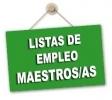 Listas de Empleo definitivas de admitidos, excluidos y méritos Educación Infantil, Educación Física y Música maestros/as