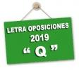 El orden para las pruebas de oposición 2019 comenzará con la letra Q