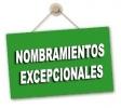 Criterios para realizar los nombramientos excepcionales