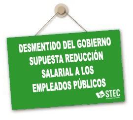 Desmentido del Gobierno sobre una supuesta reducción salarial a los Empleados Públicos