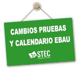 Cambios en el calendario y pruebas de la EBAU
