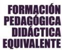 Formación didáctica equivalente al Master del profesorado para Técnicos de FP