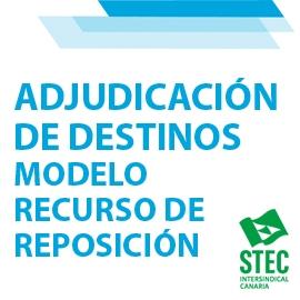 Modelo de Recurso de Reposición a la Adjudicación de destinos definitivos del cuerpo de maestros/as