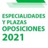 Distribución definitiva de especialidades y número de plazas para las Oposiciones 2021