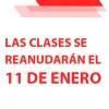 Las clases del segundo trimestre comenzarán el lunes 11 de enero