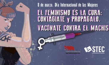 Manifiesto 8 de marzo de 2021. El feminismo es la cura: contágiate y propágalo. Vacúnate contra el machismo