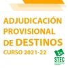 Convocatoria Adjudicación Provisional de Destinos y Comisiones de Servicio curso 2021-2022