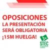 La presentación a las Oposiciones será obligatoria. ¡EL 15M HUELGA!