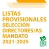SELECCIÓN DE DIRECTORES/AS 2021-2025: Listado provisional de admitidos y excluidos
