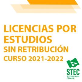 Convocatoria anual 2021-2022 de Licencias por estudios sin retribución