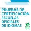 Inscripción pruebas de certificación de las Escuelas Oficiales de Idiomas