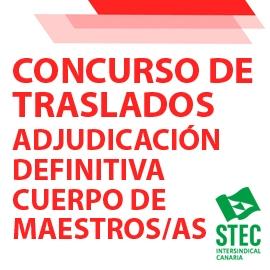 CONCURSO DE TRASLADOS: Adjudicación definitiva cuerpo de maestros/as