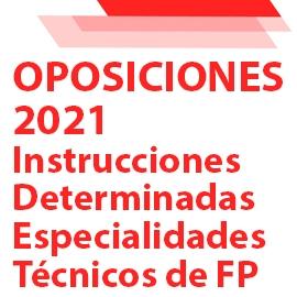 OPOSICIONES 2021: Instrucciones para determinadas especialidades de FP
