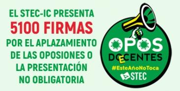 El STEC-IC presenta 5100 firmas por el aplazamiento de las oposiciones
