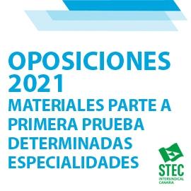 OPOSICIONES 2021: Material para la realización de la parte A de la primera prueba para determinadas especialidades
