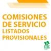 COMISIONES DE SERVICIO 2021-2022: Listado provisional de admitidos, excluidos y renuncias