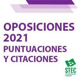 OPOSICIONES 2021: Puntuaciones y citaciones del procedimiento selectivo