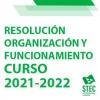 Resolución de organización y funcionamiento curso 2021-2022