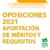 OPOSICIONES 2021: Aportación de méritos y aportación de requisitos