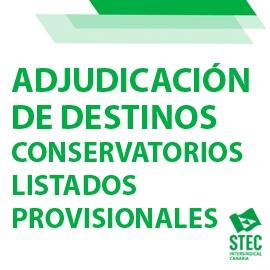 Adjudicación provisional de destinos 2021-2022 Conservatorios