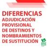 Resumen diferencias entre la Adjudicación provisional y los nombramientos de sustitución