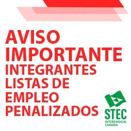 AVISO IMPORTANTE para los integrantes de las listas de empleo que acaban ''penalización''